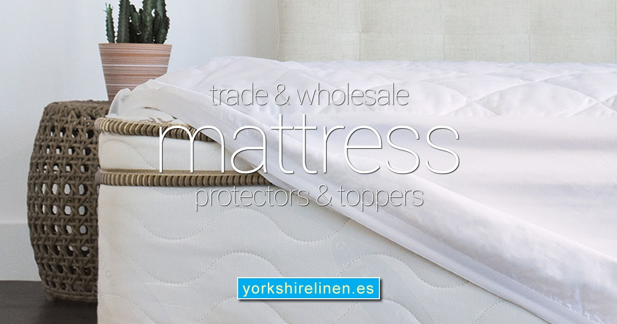 Trade Wholesale Mattress Protectors Toppers from Yorkshire Linen Warehouse Spain OG01